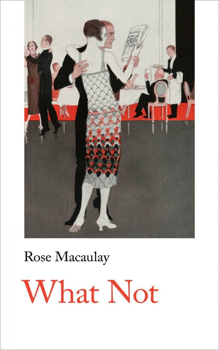 Rose Macaulay What Not