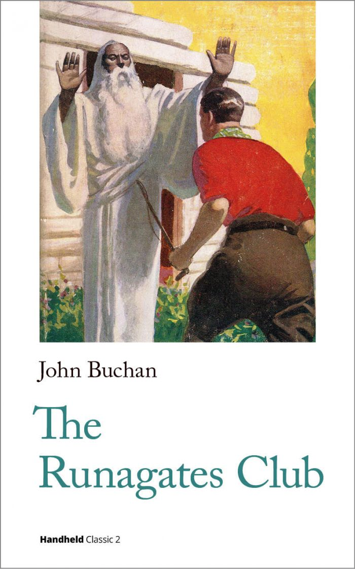 John Buchan The Runagates Club