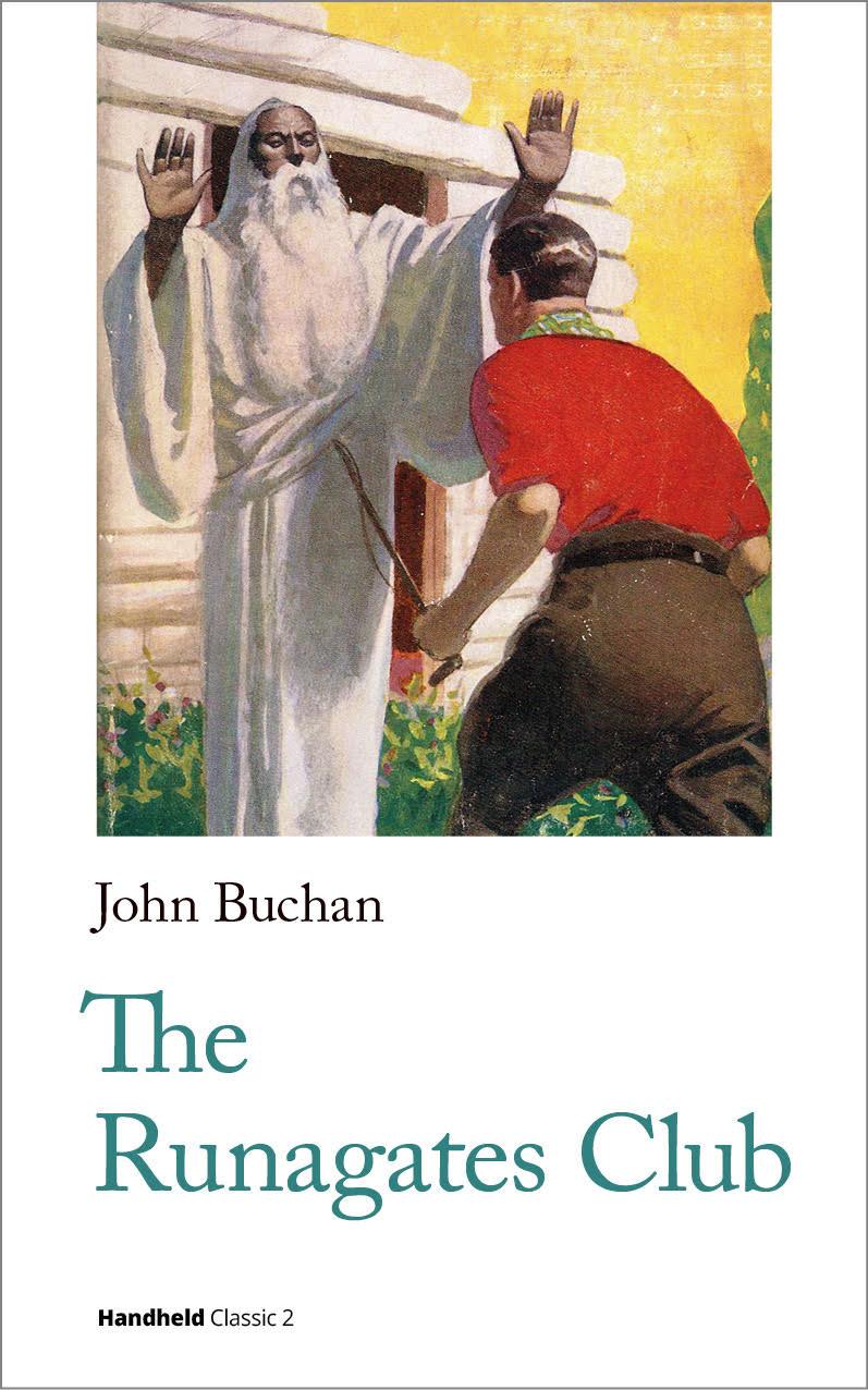 John Buchan The Runagates Club
