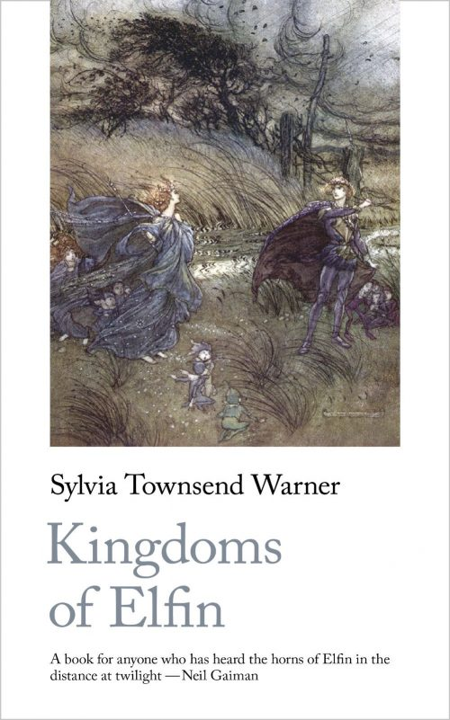 Sylvia Townsend Warner Kingdoms of Elfin