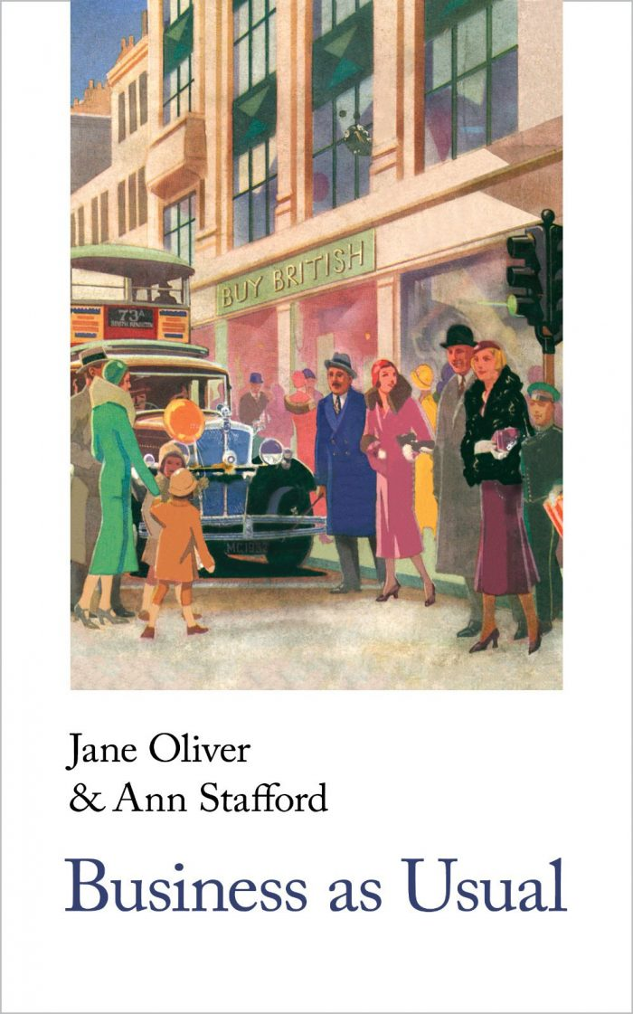 Jane Oliver & Ann Stafford, Business as Usual