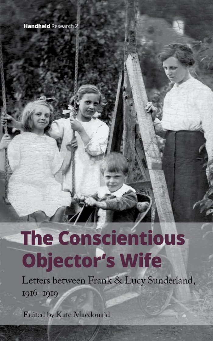 Kate Macdonald (ed.) The Conscientious Objector's Wife