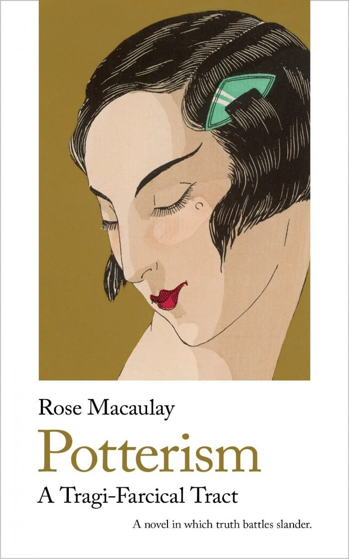 Rose Macaulay - Potterism