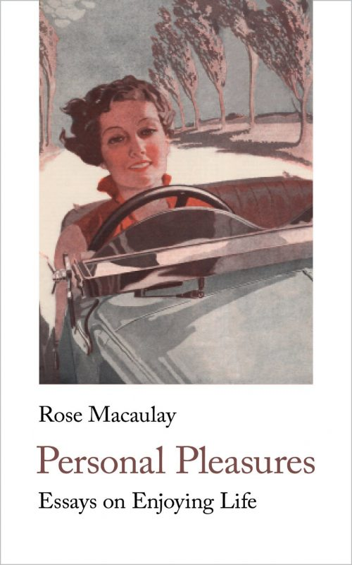 Rose Macaulay, Personal Pleasures