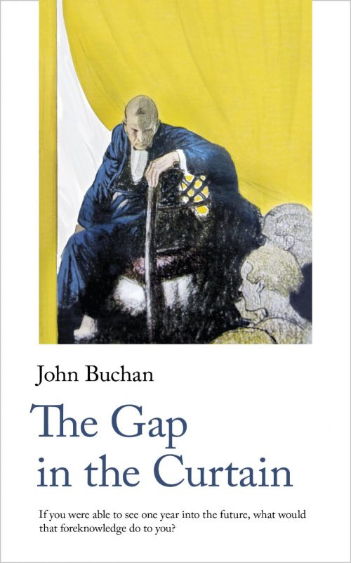 John Buchan, The Gap in the Curtain